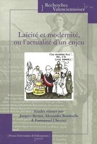 Jacques Bernet - Laïcité et modernité, ou l'actualité d'un enjeu.