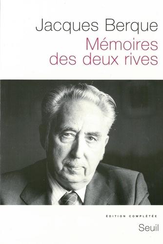 MEMOIRES DES DEUX RIVES. Edition complétée