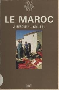 Jacques Berque et Julien Couleau - Nous partons pour le Maroc.