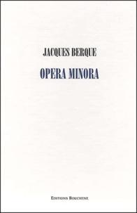 Jacques Berque - Opera Minora Coffret en 3 volumes : Tome 1, Anthropologie juridique du Maghreb ; Tome 2, Histoire et anthropologie du Maghreb ; Tome 3, Sciences sociales et décolonisation.