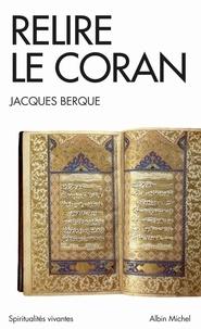 Relire le Coran - Jacques Berque |