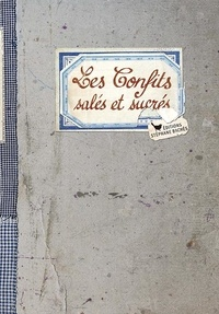 Deedr.fr Les Confits salés et sucrés Image