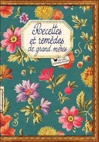 Jacques Bertinier - Recettes et remèdes de grand-mères.