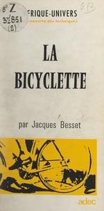Jacques Besset - La bicyclette.