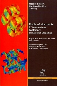 2nd International Conference on Material Modelling - Jacques Besson |