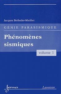 Deedr.fr Génie parasismique - Volume 1, Phénomènes sismiques Image