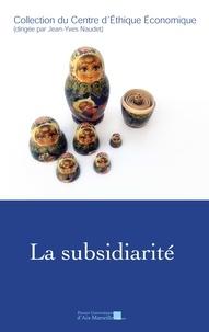 Jacques Bichot et Pierre Coulange - La subsidiarité.