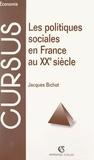 Jacques Bichot et Bernard Simler - Les politiques sociales en France au XXe siècle.