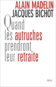 Jacques Bichot et Alain Madelin - .