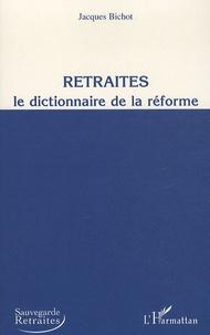 Histoiresdenlire.be Retraités, Le dictionnaire de la réforme Image