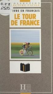 Jacques Billardiere et  Collectif - Le Tour de France.