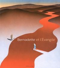 Jacques Billout et Guy Billout - Bernadette et l'Evangile.