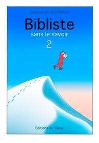 Jacques Billout et Guy Billout - Bibliste sans le savoir n° 2.