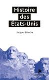 Jacques Binoche - Histoire des Etats-Unis.