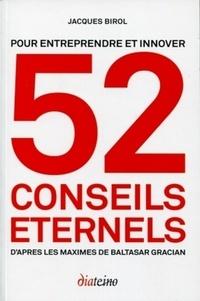 52 conseils éternels pour entreprendre et innover - Daprès les maximes de Baltasar Gracian.pdf