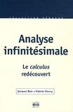 Jacques Blair et Valérie Henry - Analyse infinitésimale - Le calculus redécouvert.