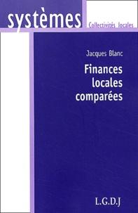 Finances locales comparées - Jacques Blanc |