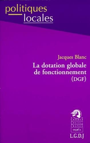 Jacques Blanc - La dotation globale de fonctionnement DGF.