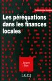 Jacques Blanc - Les péréquations dans les finances locales.