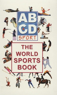 Jacques Blanchard - ABCD Sport - The World Sports Book, Edition en anglais.