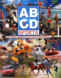 Jacques Blanchard - ABCD Sports - 169 sports mondiaux et leurs règlements.