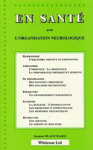 Jacques Blanchard - En santé avec l'organisation neurologique.