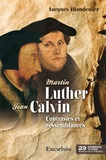 Jacques Blandenier - Martin Luther & Jean Calvin - Contrastes et ressemblances.