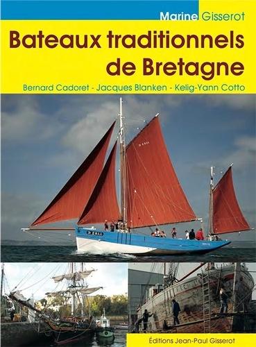 Jacques Blanken - Bateaux traditionnels de Bretagne.