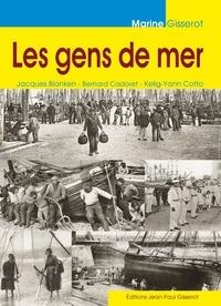 Jacques Blanken et Bernard Cadoret - Les gens de mer.