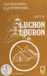 Jacques Bleton et  Association Randonnées Pyrénée - Luchon Louron - Randonnées pyrénéennes.