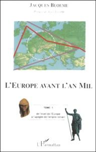LEurope avant lan Mil. - Tome 1, De léveil de lEurope à lapogée de lempire romain.pdf