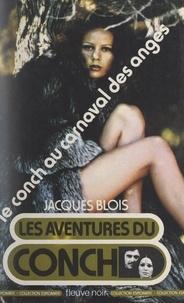 Jacques Blois - Le Conch au carnaval des anges.