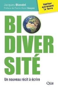 Jacques Blondel - Biodiversité - Un nouveau récit à écrire.