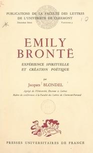 Jacques Blondel et  Faculté des lettres de l'Unive - Émily Brontë - Expérience spirituelle et création poétique.