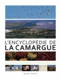 Jacques Blondel et Guy Barruol - L'encyclopédie de la Camargue.