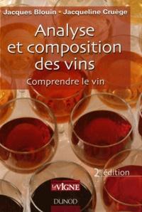 Jacques Blouin et Jacqueline Cruège - Analyse et composition des vins - Comprendre le vin.