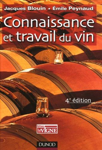 Jacques Blouin et Emile Peynaud - Connaissance et travail du vin.