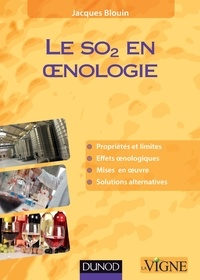 Jacques Blouin - Le SO2 en oenologie.