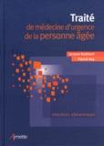 Jacques Boddaert et Patrick Ray - Traité de médecine d'urgence de la personne âgée - Urgences gériatriques.