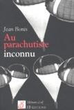 Jacques Bonis - Au parachutiste inconnu.