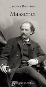 Jacques Bonnaure - Massenet.