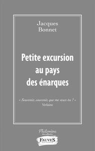 Jacques Bonnet - Petite excursion au pays des énarques.