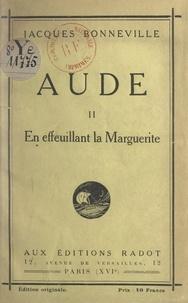 Jacques Bonneville - Aude (2). En effeuillant la marguerite.