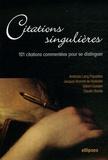 Jacques Bonniot de Ruisselet et Andreas Lang papadias - Citations singulières - 100 Citations commentées pour se distinguer.