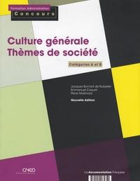 Jacques Bonniot de Ruisselet et Emmanuel Caquet - Culture générale - Thèmes de socièté - Catégories A et B.