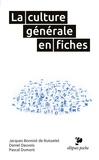 Jacques Bonniot de Ruisselet et Daniel Dauvois - La culture générale en fiches.