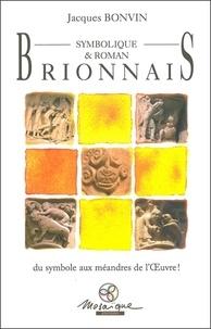 Jacques Bonvin - Brionnais symbolique et roman.