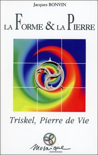 """Jacques Bonvin - La forme et la pierre, d'après """"Triskel, Pierre de Vie""""."""