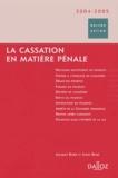 Jacques Boré - La cassation en matière pénale - 2004.