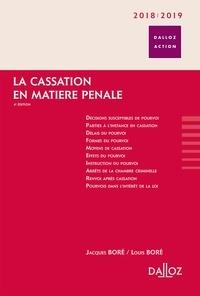 Jacques Boré et Louis Boré - La cassation en matière pénale.